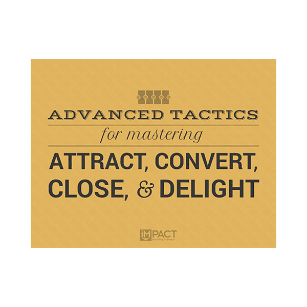 Inbound Marketing Ebook - Advanced Tactics for Mastering Attract, Convert, Close and Delight