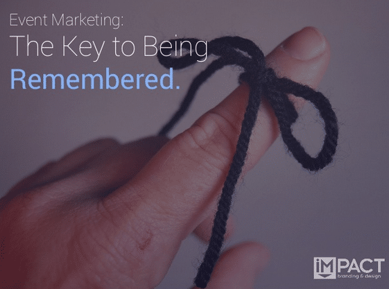 Event Marketing: The Key to Being Remembered [SlideShare]