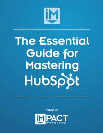 The Essential Guide for Mastering HubSpot Ebook