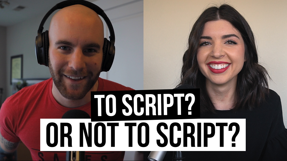 """To Script, Or Not To Script?"" [Film School For Marketers Podcast, Ep. 4]"