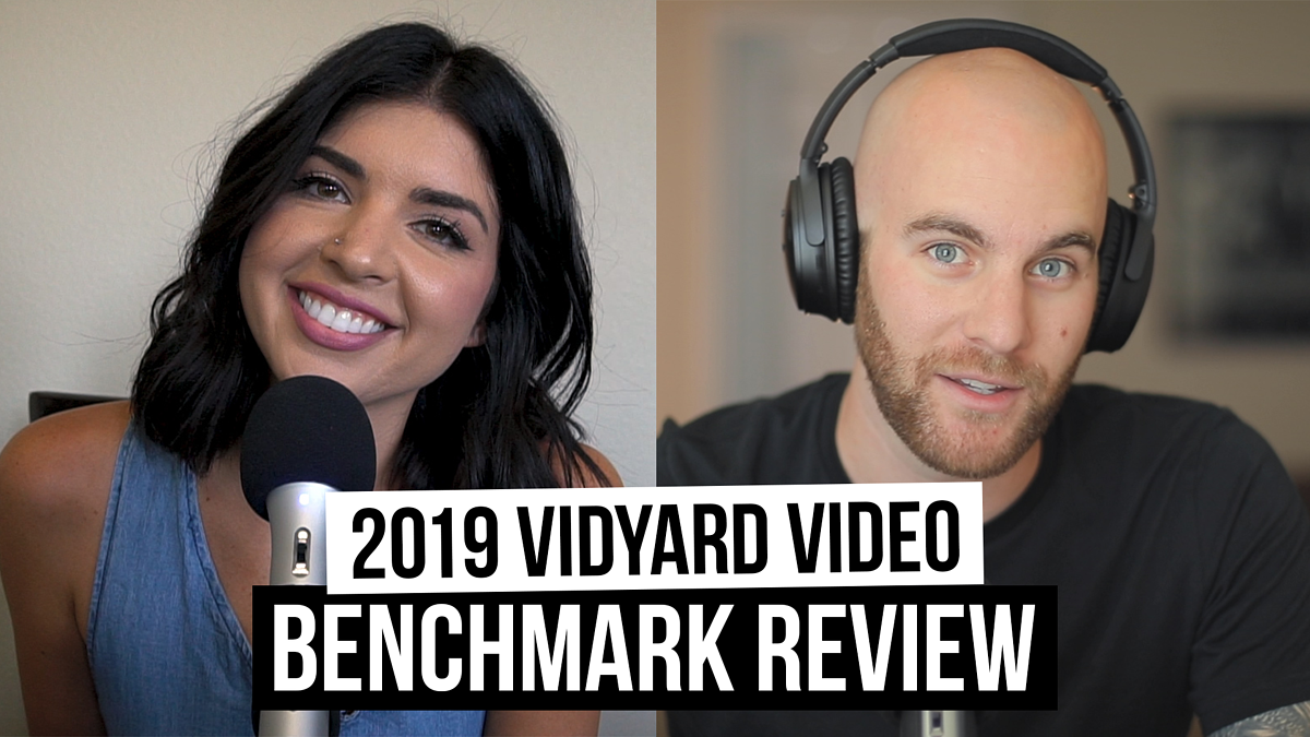 Vidyard Video Benchmark Report for 2019 Review [Film School For Marketers Podcast, Ep. 17]