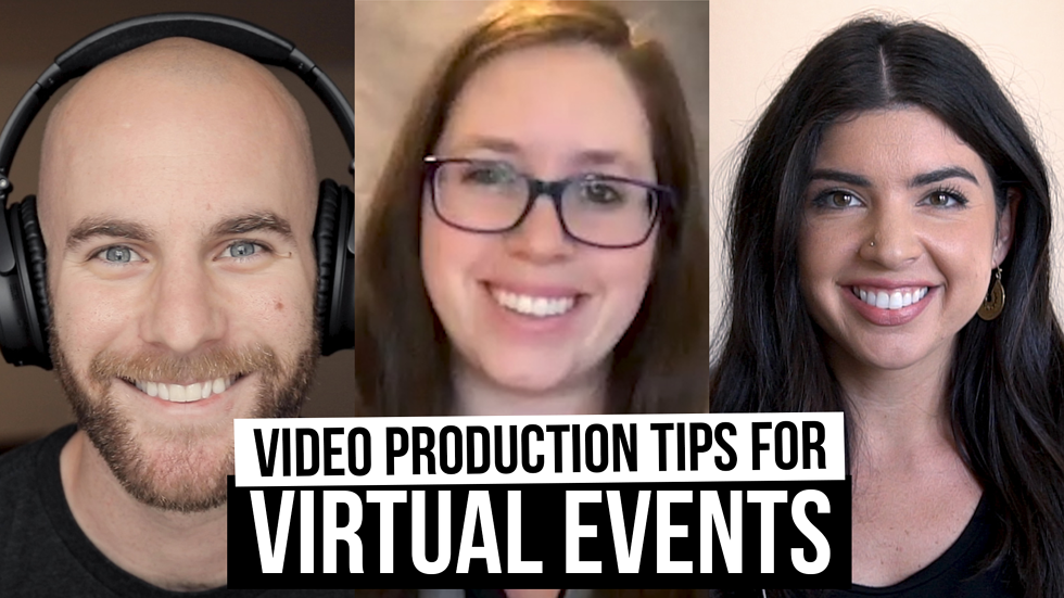 Video and production tips from hosting our first virtual event [Film School for Marketers, Ep. 43]