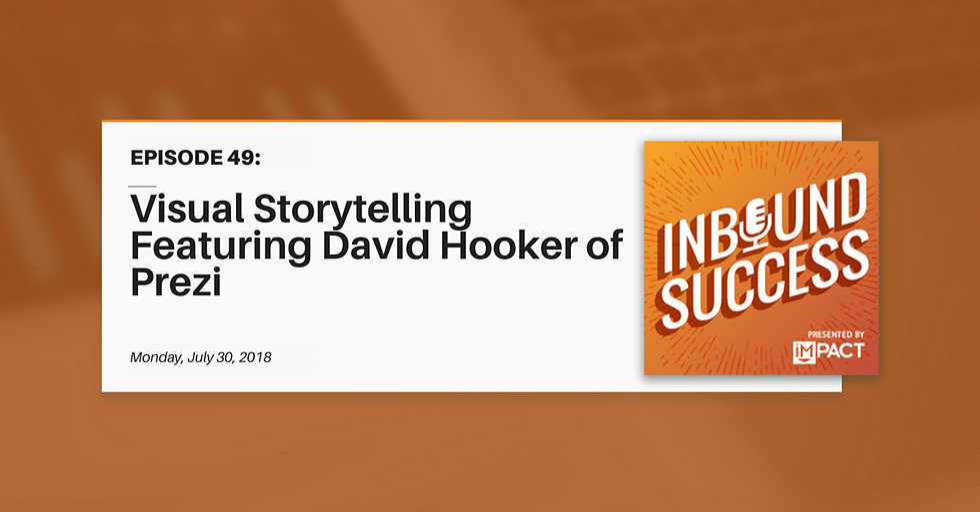 """Visual Storytelling Featuring David Hooker of Prezi"" (Inbound Success Ep. 49)"