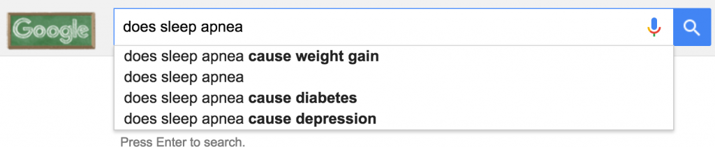 "google autocomplete for ""does sleep apnea"""
