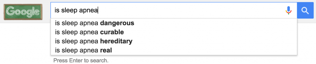 "google autocomplete for ""is sleep apnea"""
