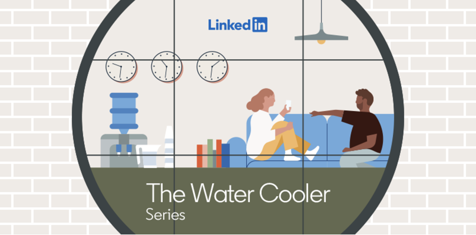 """Everything You Need to Know About LinkedIn's """"Water Cooler"""" Report"""