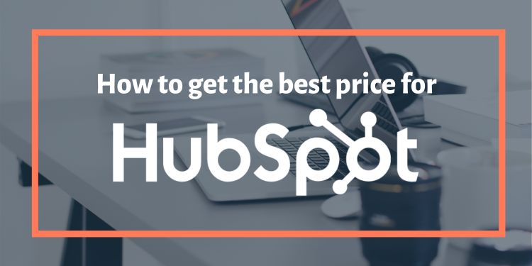 How to get the best price for HubSpot