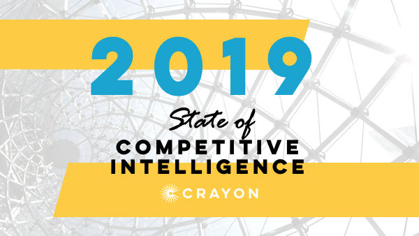 7 Must-See Graphs: How Companies Are Using Competitive Insights to Get Ahead in 2019 [New Data]
