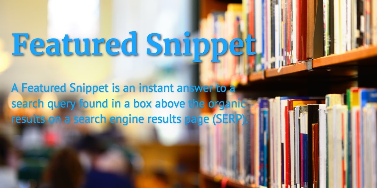 What Are Featured Snippets? (Definition)