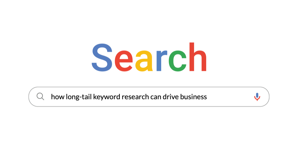 How long-tail keyword research can drive business
