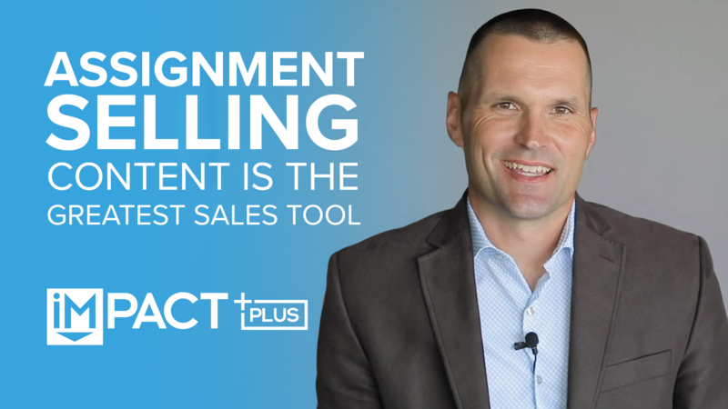 Assignment Selling: Content is Your Greatest Sales Tool