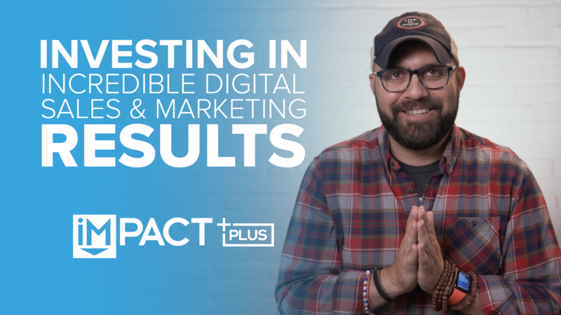 Investing in Incredible Digital Sales and Marketing Results