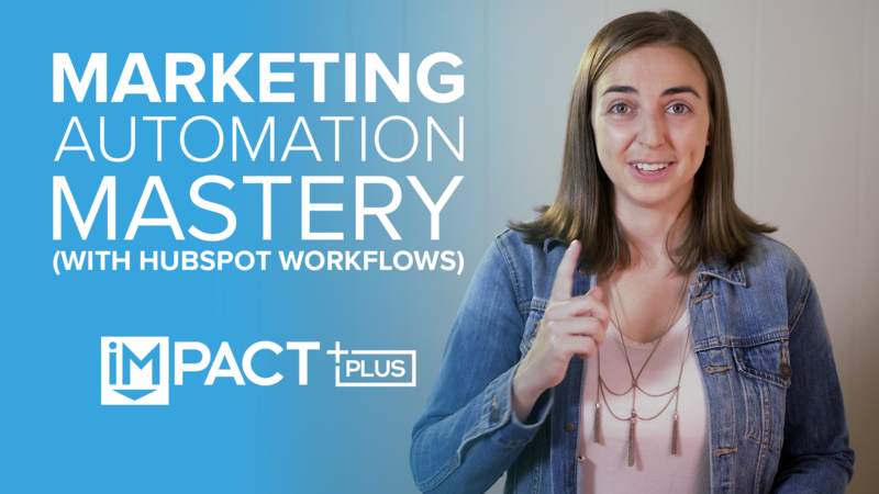 Marketing Automation Mastery (with HubSpot Workflows)