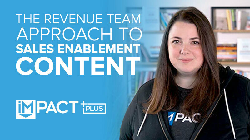 The revenue team approach to sales enablement content