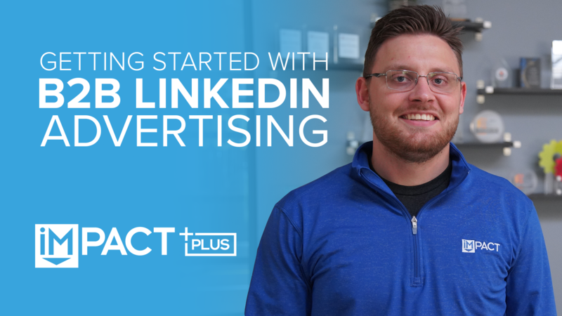 Getting started with B2B LinkedIn advertising
