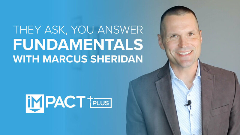 They Ask, You Answer fundamentals with Marcus Sheridan